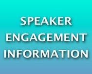Speaker Engagement Information